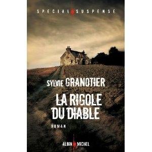 Sylvie granotier la rigole du diable 7 10 - La hotte du diable ...