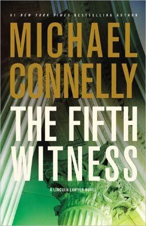 Michael CONNELLY - The Fifth Witness : 8/10